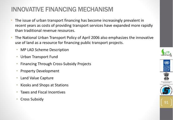 Innovative Financing Mechanism