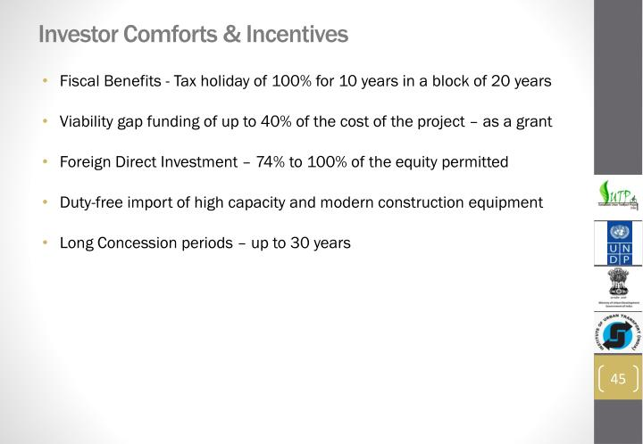 Investor Comforts & Incentives
