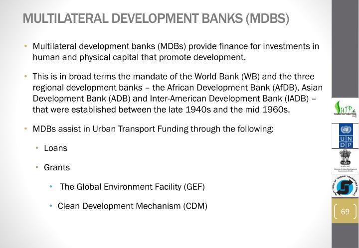 Multilateral development banks (MDBs)