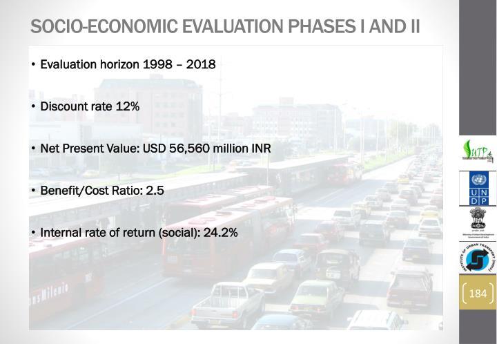 Socio-Economic Evaluation Phases I and II