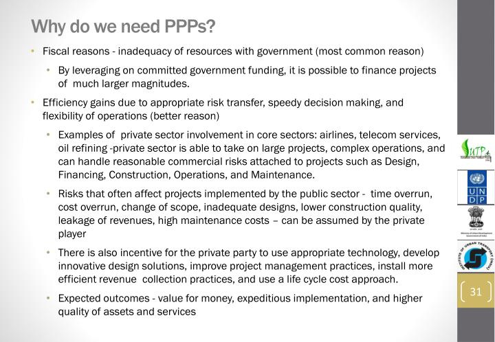 Why do we need PPPs?