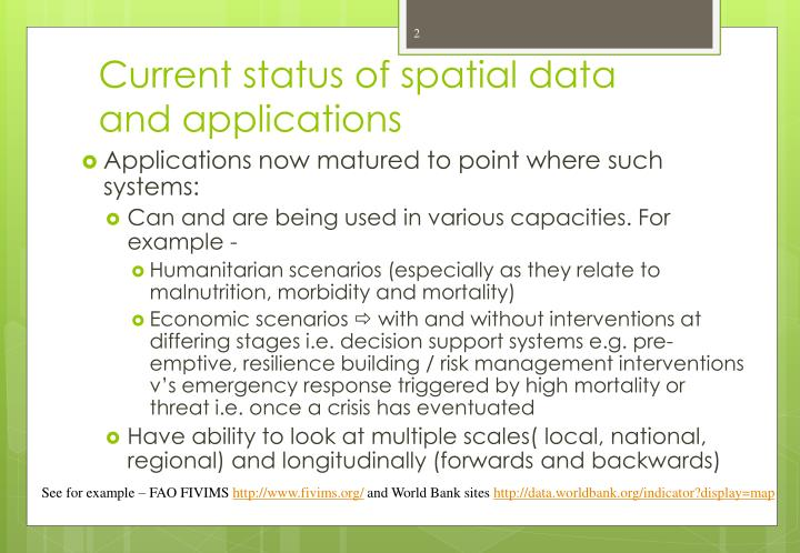Current status of spatial data and applications