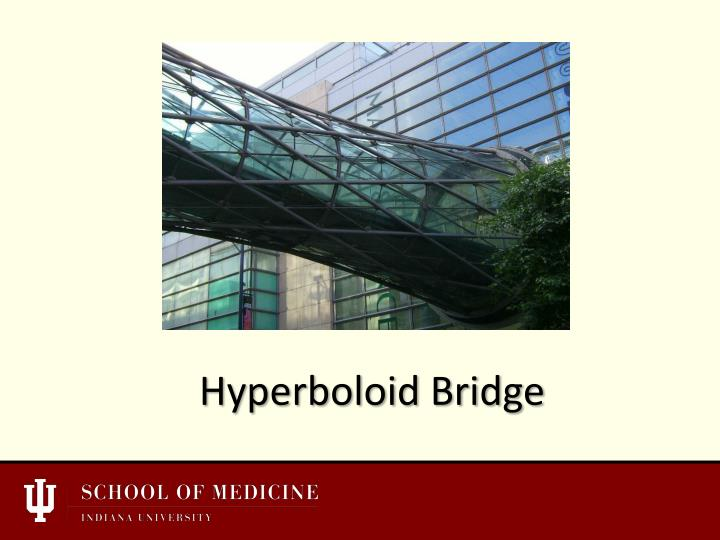 Hyperboloid Bridge