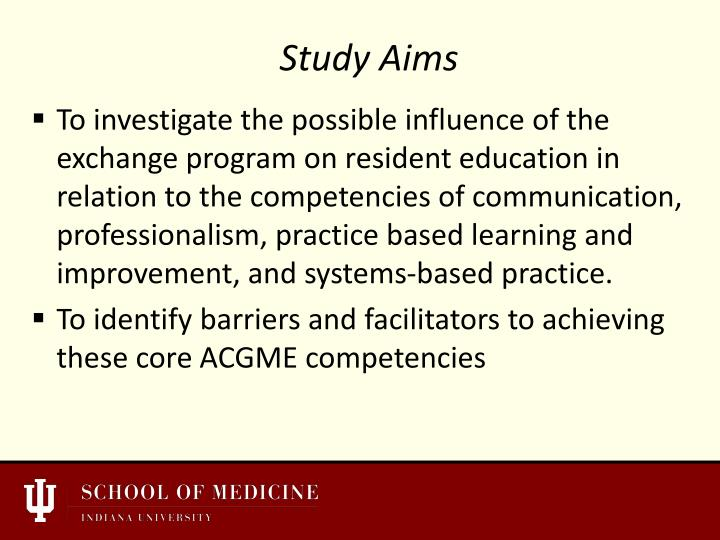 To investigate the possible influence of the exchange program on resident education in relation to the competencies of communication, professionalism, practice based learning and improvement, and systems-based practice.