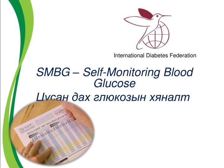 SMBG  Self-Monitoring Blood Glucose