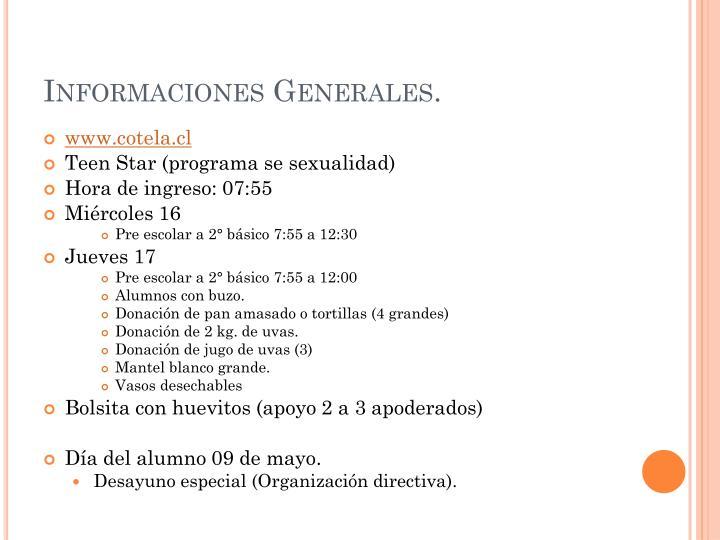 Informaciones Generales.