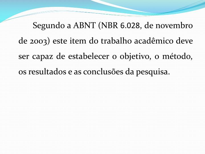 Segundo a ABNT (NBR