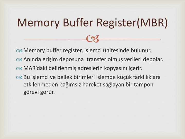 Memory buffer register mbr