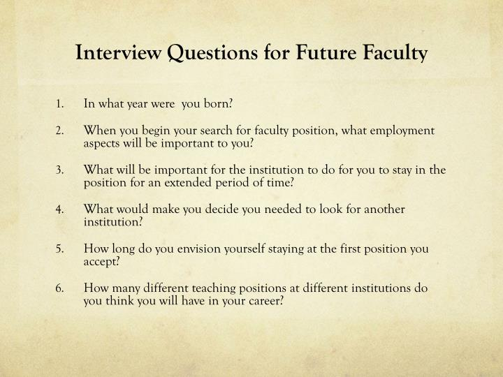 Interview Questions for Future Faculty