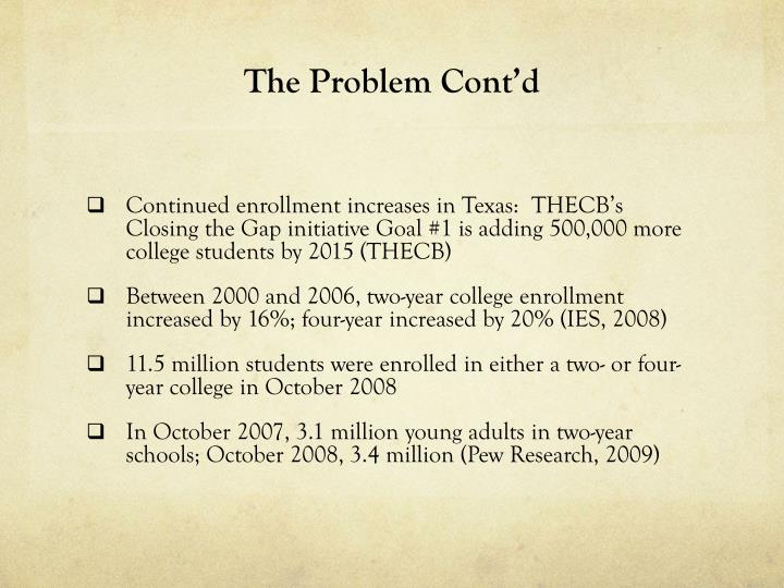 The Problem Cont'd