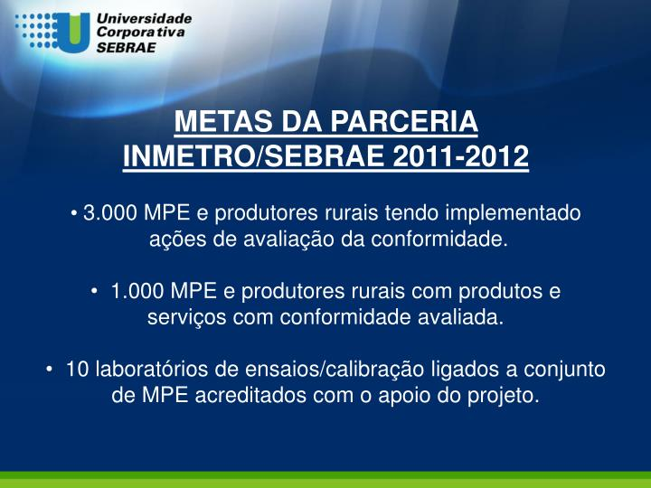 METAS DA PARCERIA