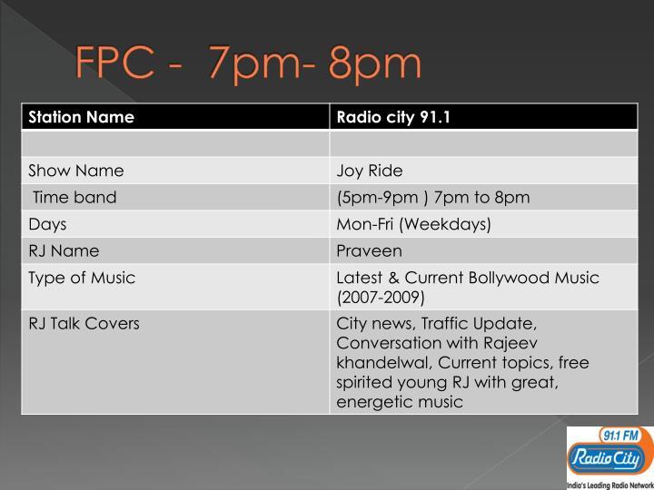FPC -  7pm- 8pm
