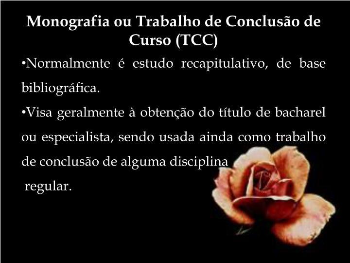 Monografia ou Trabalho de Conclusão de Curso (TCC)