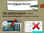 use original sources