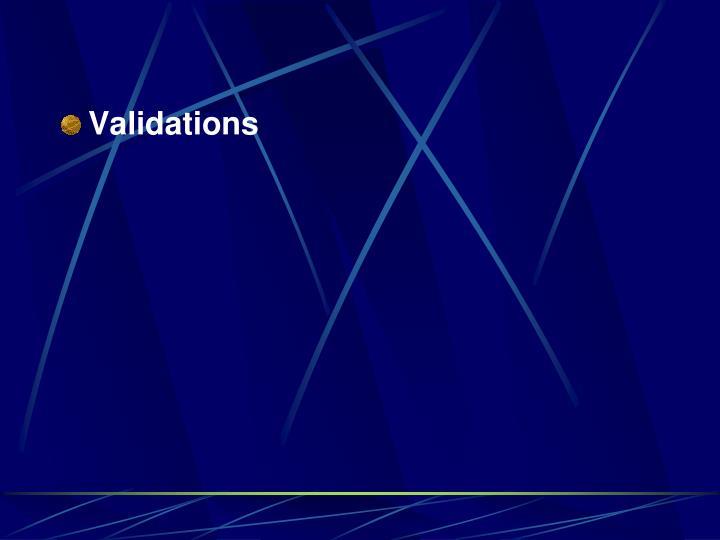 Validations