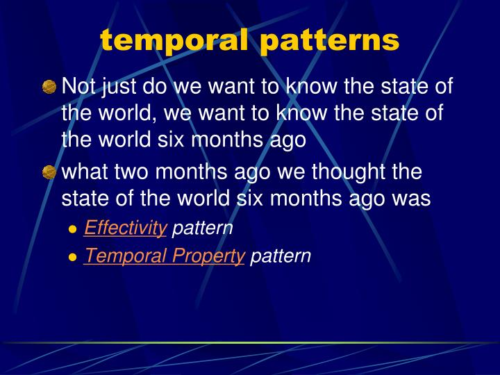 temporal patterns