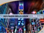 rich media megold sok