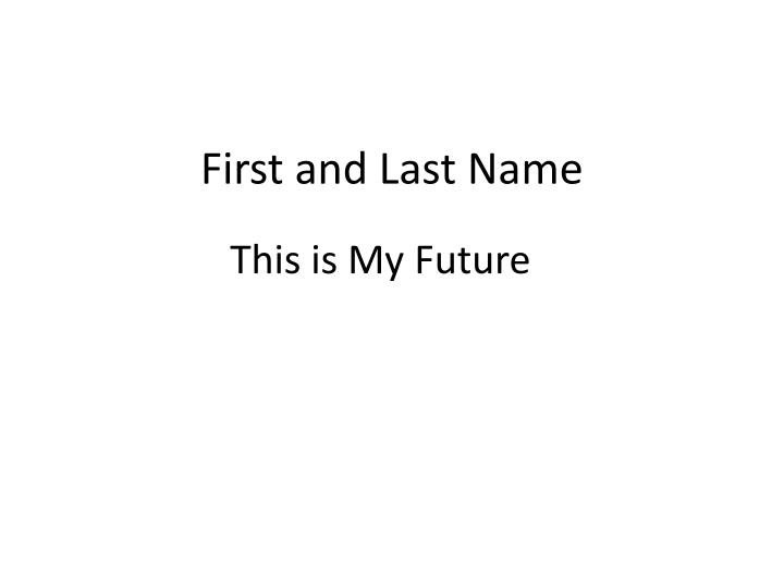 First and Last Name