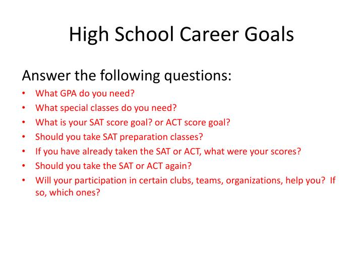 High School Career Goals