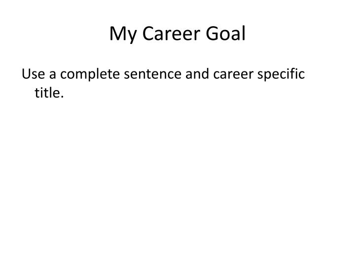 My Career Goal