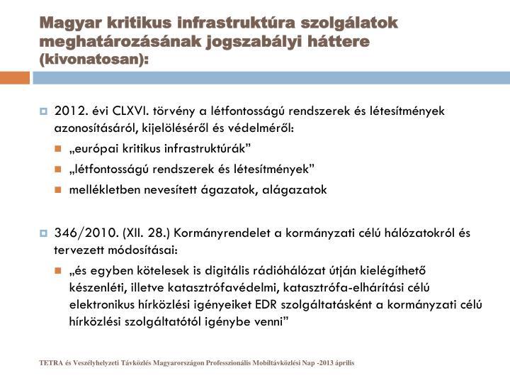 Magyar kritikus infrastruktúra szolgálatok meghatározásának jogszabályi háttere