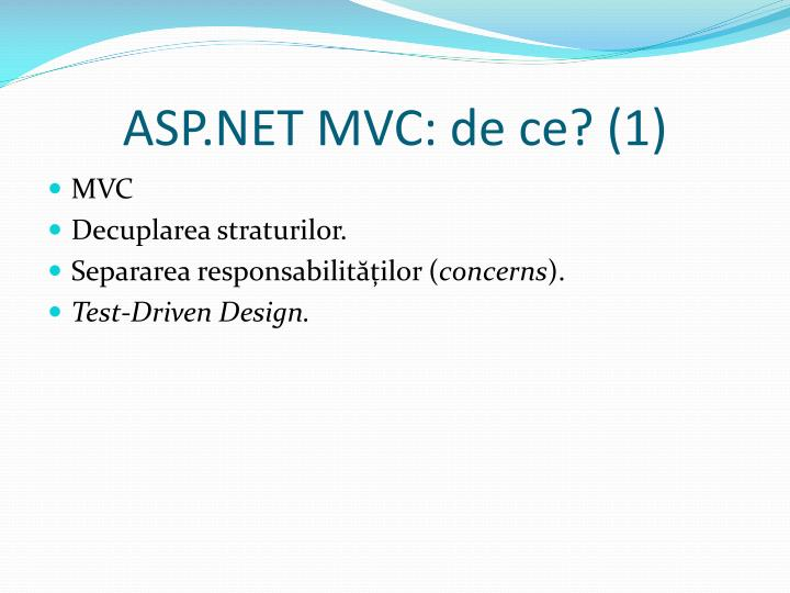 ASP.NET MVC: de ce? (1)