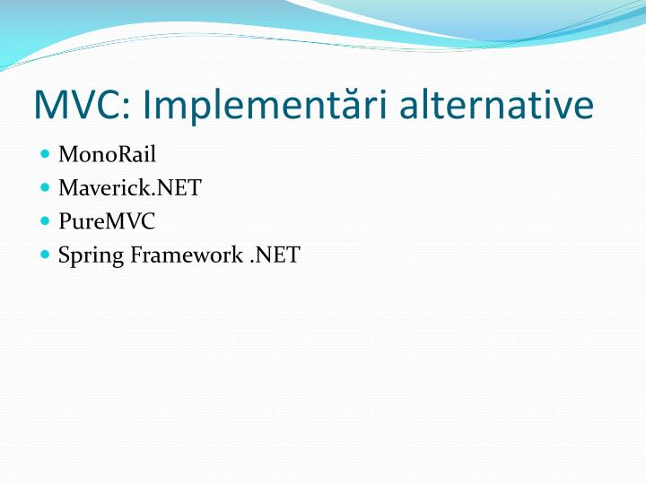 MVC: Implementări alternative