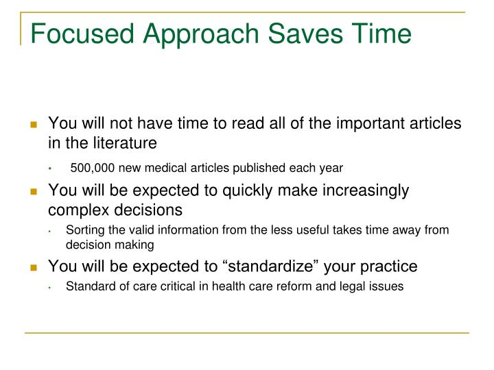 Focused Approach Saves Time