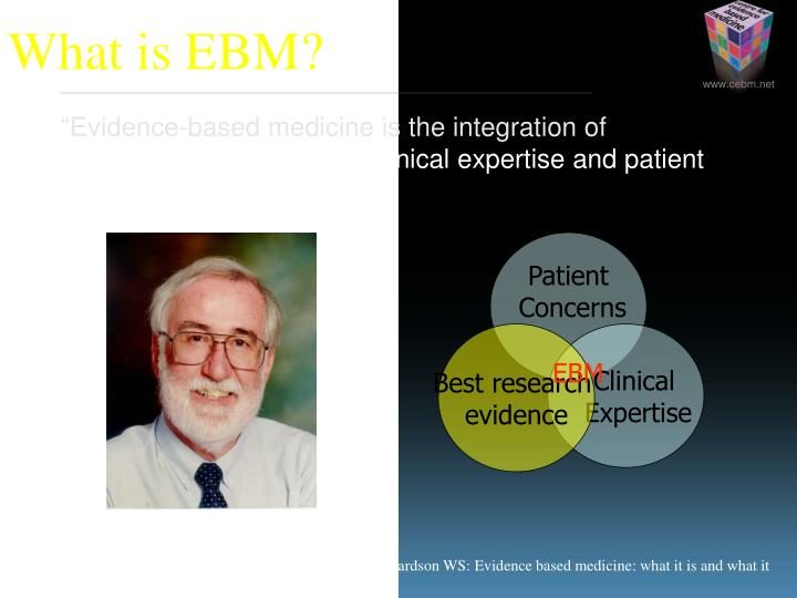 """Evidence-based medicine is the"