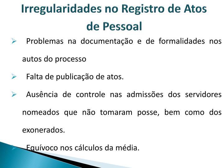 Irregularidades no Registro de Atos de Pessoal