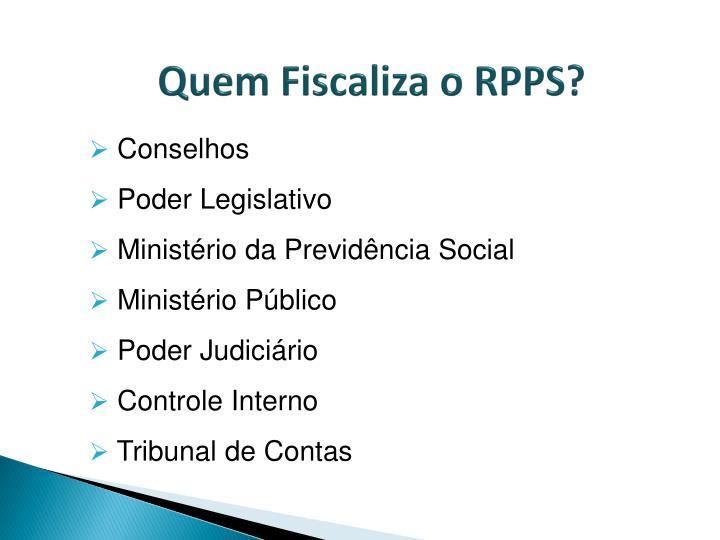 Quem Fiscaliza o RPPS?