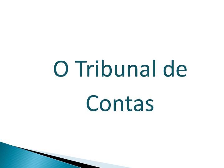 O Tribunal de Contas