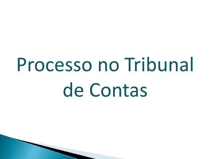 Processo no Tribunal de Contas