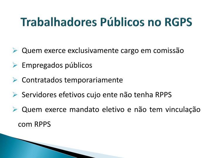 Trabalhadores Públicos no RGPS