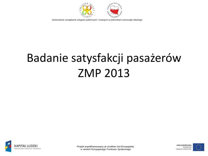 Badanie satysfakcji pasażerów ZMP 2013