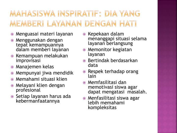 Mahasiswa Inspiratif: Dia yang memberi layanan dengan hati