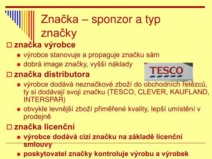Značka – sponzor a typ značky
