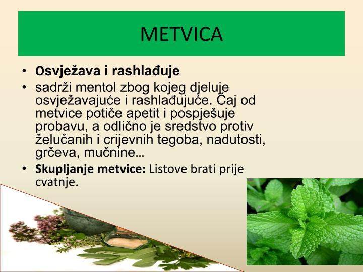 METVICA