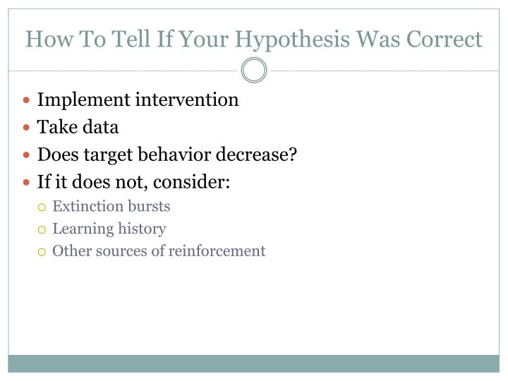 How To Tell If Your Hypothesis Was Correct