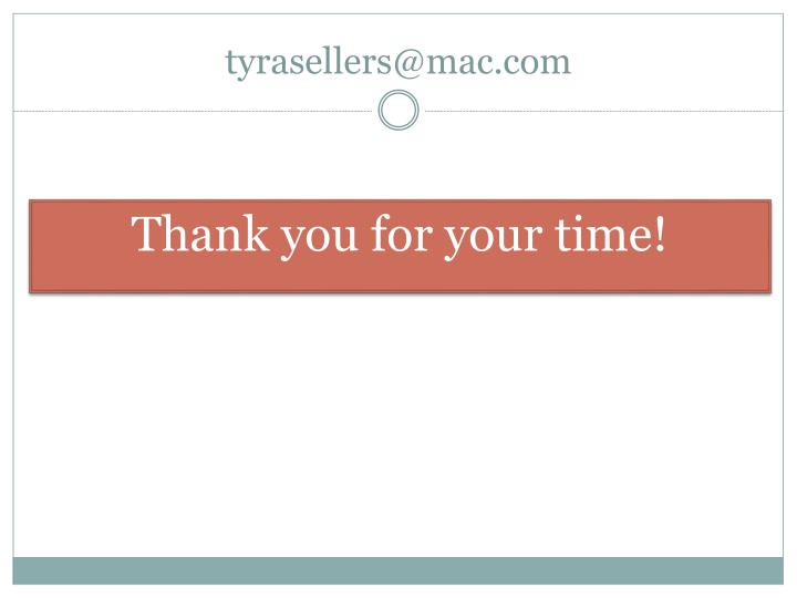 tyrasellers@mac.com