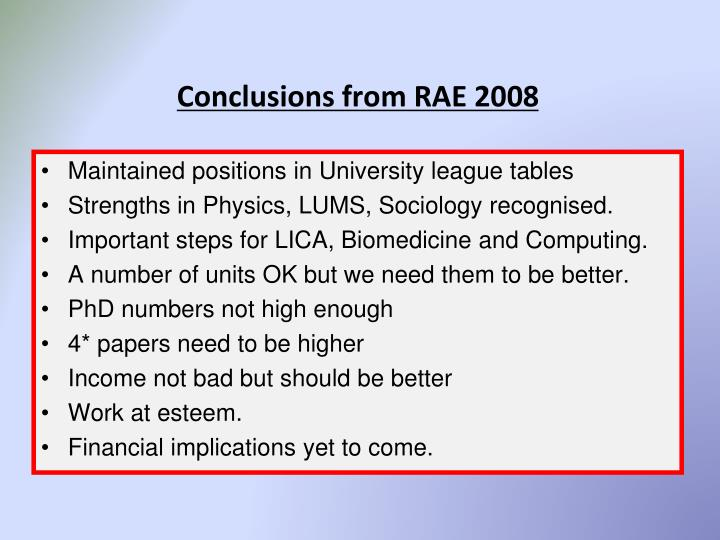 Conclusions from RAE 2008