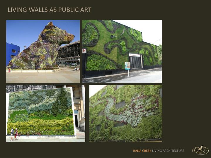 LIVING WALLS AS PUBLIC ART
