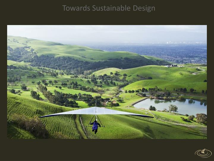 Towards Sustainable Design