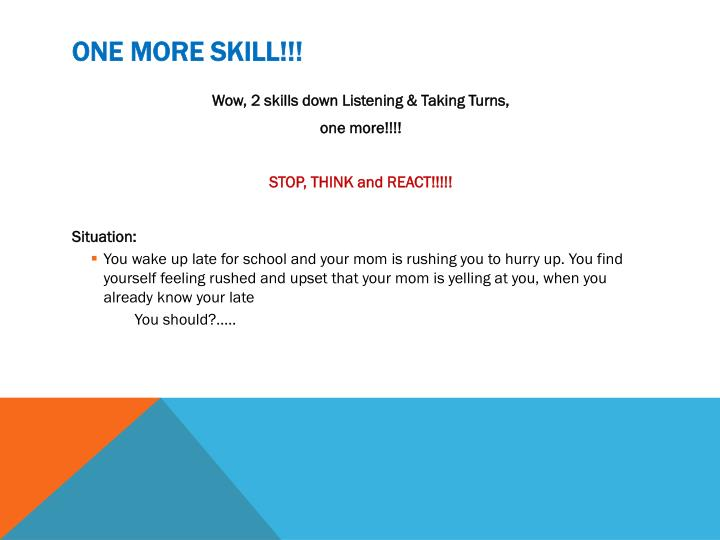 One More Skill!!!