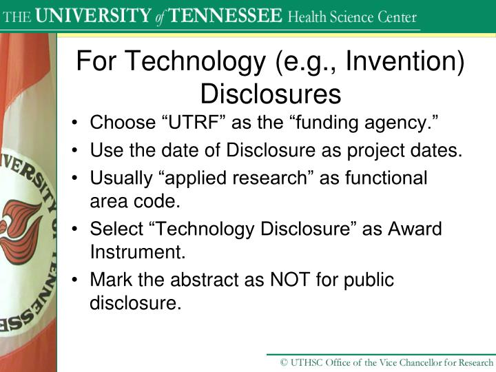 For Technology (e.g., Invention) Disclosures