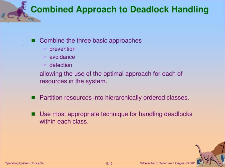 Combined Approach to Deadlock Handling