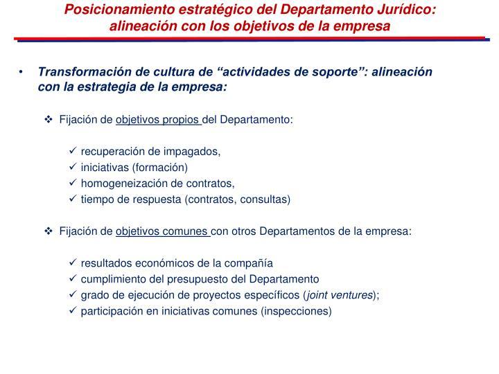 Posicionamiento estratégico del Departamento Jurídico: