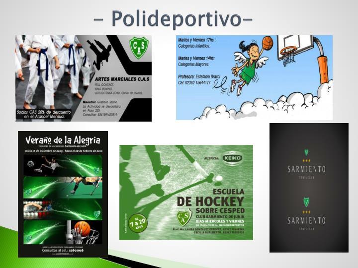 - Polideportivo-