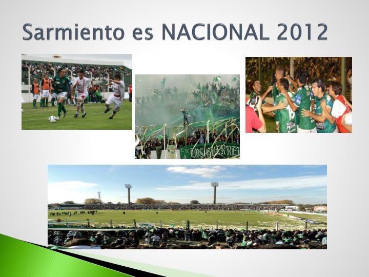 Sarmiento es NACIONAL 2012