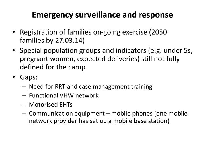 Emergency surveillance and